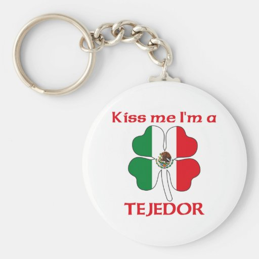 Personalized Mexican Kiss Me I'm Tejedor Basic Round Button Keychain
