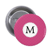 Personalized Monogram Fuchsia Polka Dots Pattern Pinback Button
