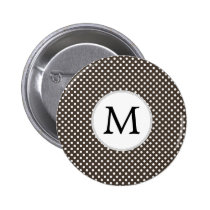 Personalized Monogram Polka Dots Pattern in Brown Pinback Button