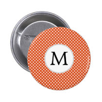 Personalized Monogram Polka Dots Pattern in Orange Pinback Button