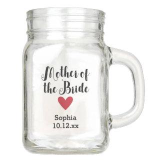 Personalized Mother of the Bride Wedding Bridal Mason Jar