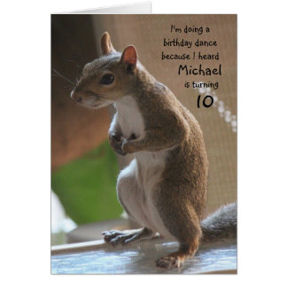 Personalized name/age birthday, dancing squirrel card