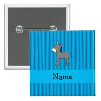 Personalized name donkey blue stripes pinback button