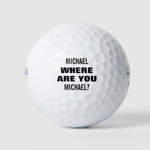 Personalized Name Funny Lost Golf Balls