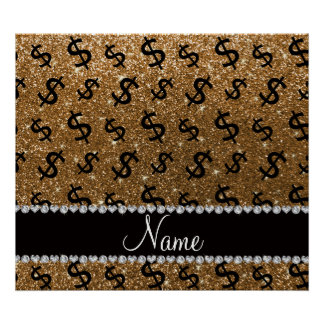 Personalized name gold glitter dollar signs poster