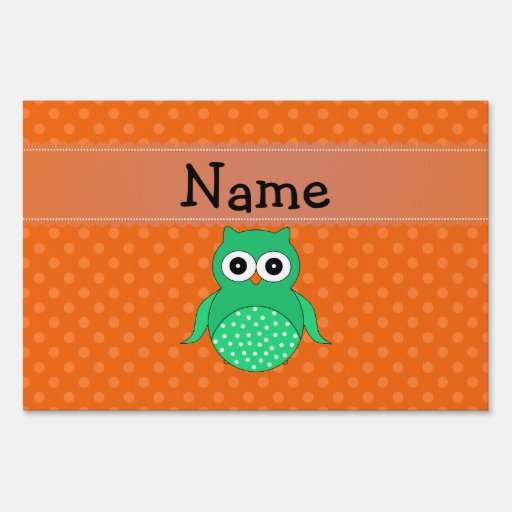 Personalized name green owl orange polka dots signs