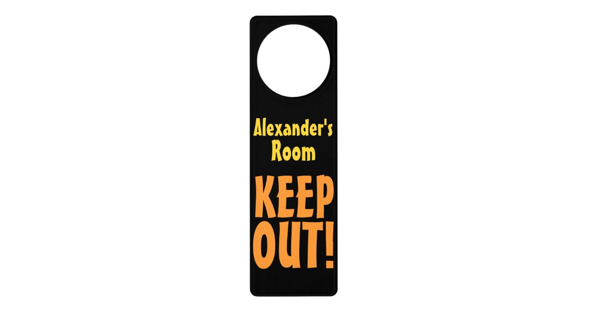 Personalized Name Keep Out Door Hanger Room Sign Zazzle Com