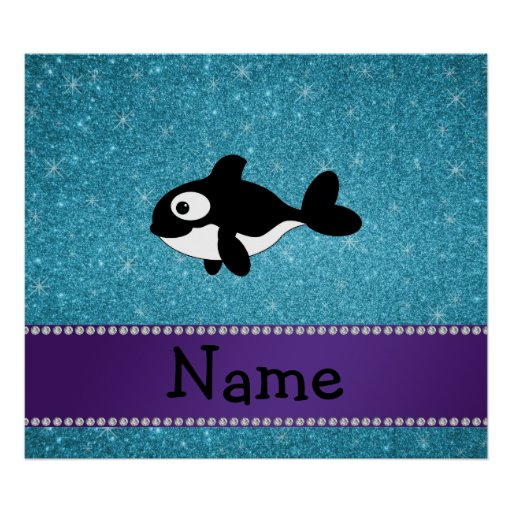 Personalized name killer whale blue glitter posters