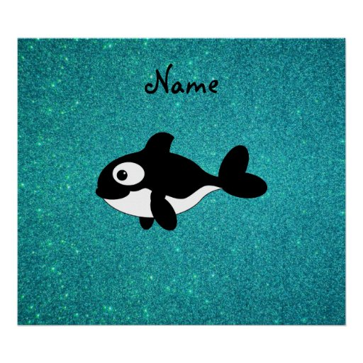Personalized name killer whale turquoise glitter posters