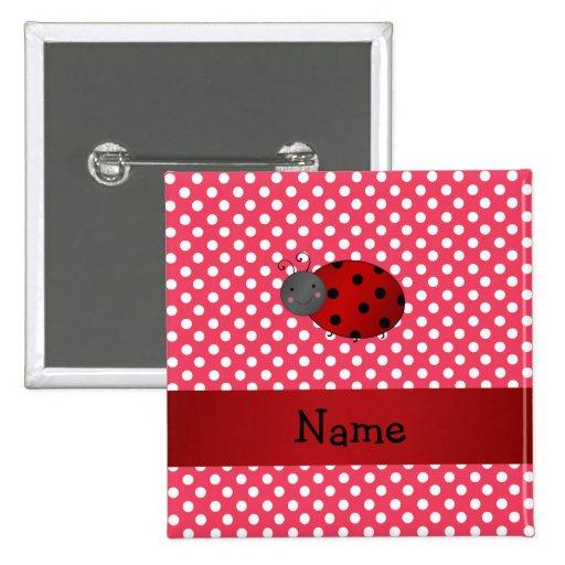 Personalized name ladybug red polka dots pin