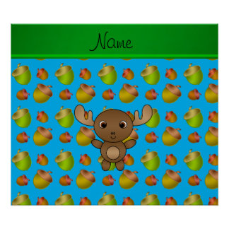 Personalized name moose sky blue acorns poster