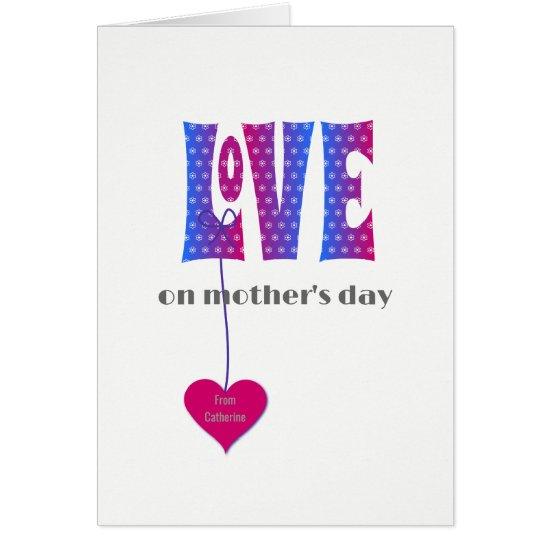 Personalized name Mothers Day LOVE card