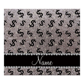 Personalized name silver glitter dollar signs poster