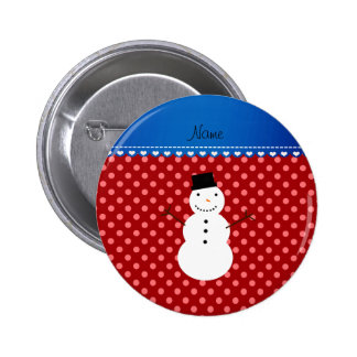 Personalized name snowman red polka dots pinback button