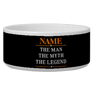 Personalized Name The Man The Myth The Legend Bowl