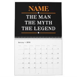 Personalized Name The Man The Myth The Legend Calendar