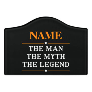 Personalized Name The Man The Myth The Legend Door Sign