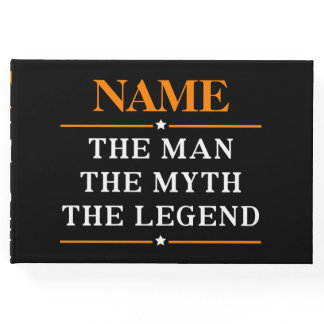 Personalized Name The Man The Myth The Legend Guest Book
