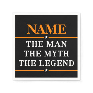 Personalized Name The Man The Myth The Legend Paper Napkin