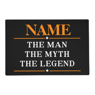 Personalized Name The Man The Myth The Legend Placemat