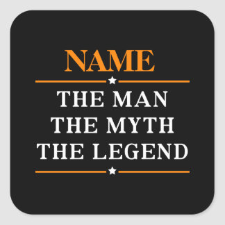 Personalized Name The Man The Myth The Legend Square Sticker