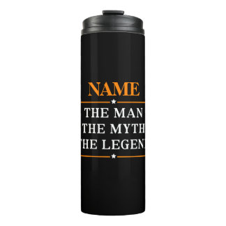 Personalized Name The Man The Myth The Legend Thermal Tumbler