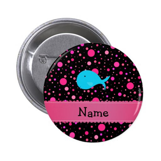 Personalized name turquoise whale pink polka dots pinback button