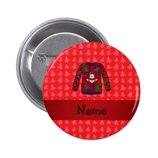 Personalized name ugly christmas sweater pinback button