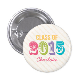 Personalized Neon Rainbow Typography Class of 2015 1 Inch Round Button