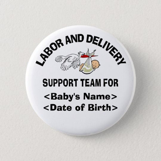 Personalized New Baby Support Team Buttons