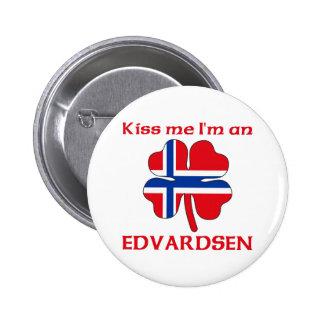 Personalized Norwegian Kiss Me I'm Edvardsen Pin