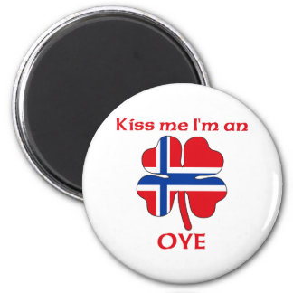 Personalized Norwegian Kiss Me I'm Oye Fridge Magnet