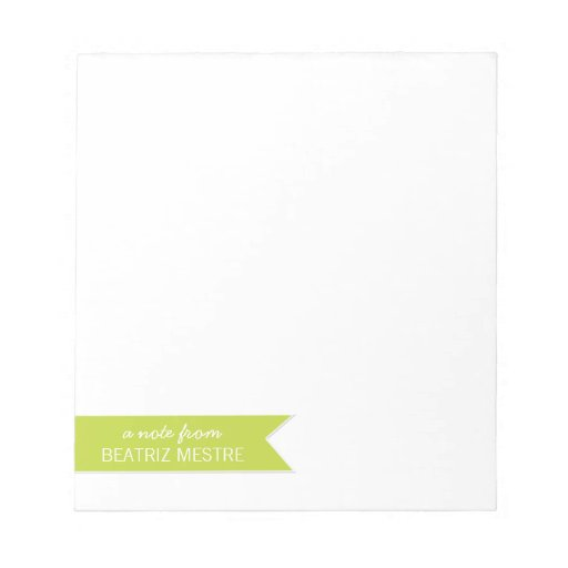 Personalized Note Pads A note from...   Green