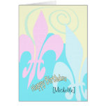 Personalized Pastel Fleur de Lis Art Birthday Card
