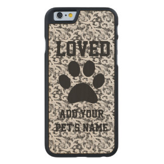 Personalized Pawprint and Lace Pet Carved Maple iPhone 6 Slim Case