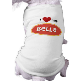 Personalized pet name BELLA T-Shirt