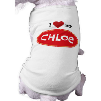 Personalized pet name Chloe Shirt