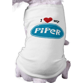 Personalized pet name PIPER Shirt
