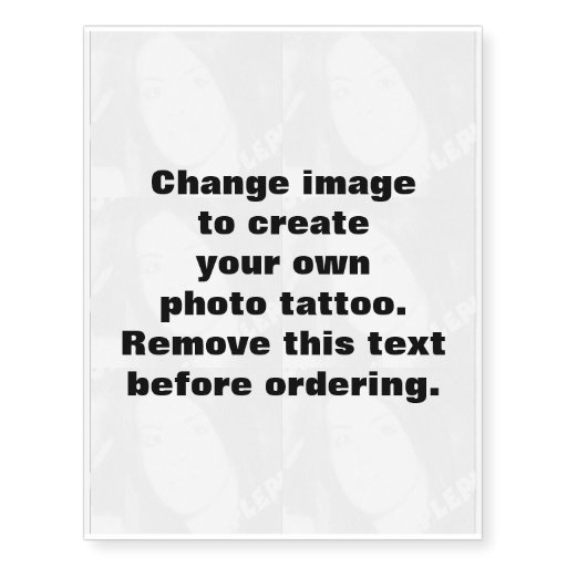 personalized photo tatoo make your own t temporary tattoos zazzle. Black Bedroom Furniture Sets. Home Design Ideas