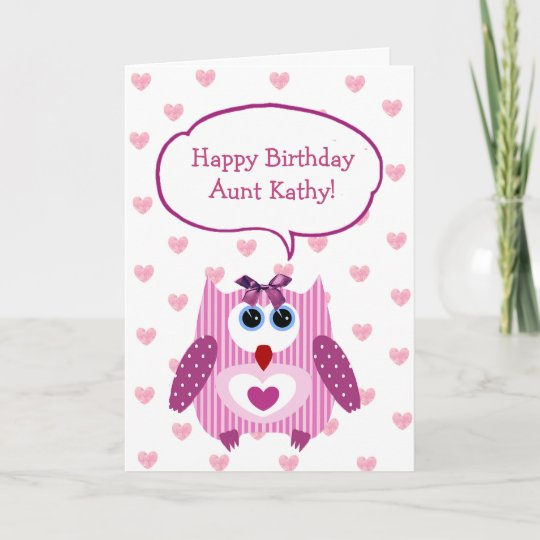 Personalized Pink Owl Happy Birthday Card For Aunt Zazzle