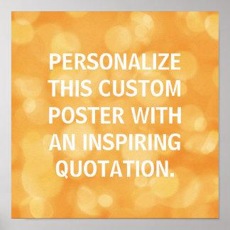 Personalized poster, custom quote, Orange bokeh Poster