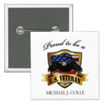 Personalized Proud to be a U.S. Veteran pin