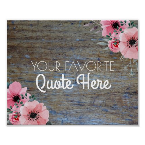 Personalized Quote  Floral Rustic Wood Sign