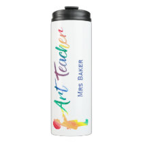 Personalized Rainbow Watercolor Art Teacher Unique Thermal Tumbler