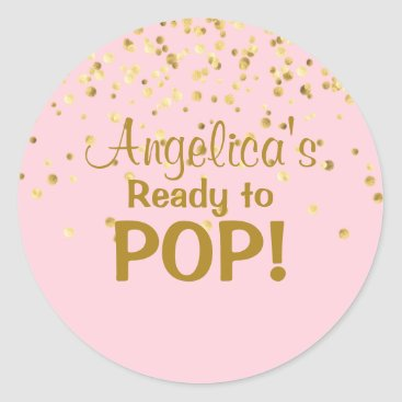 Toddler & Baby themed Personalized Ready to Pop Baby Shower Girl Pink Classic Round Sticker