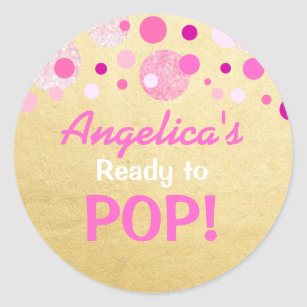 Personalized Ready To Pop Baby Shower Pink Gold Classic Round Sticker