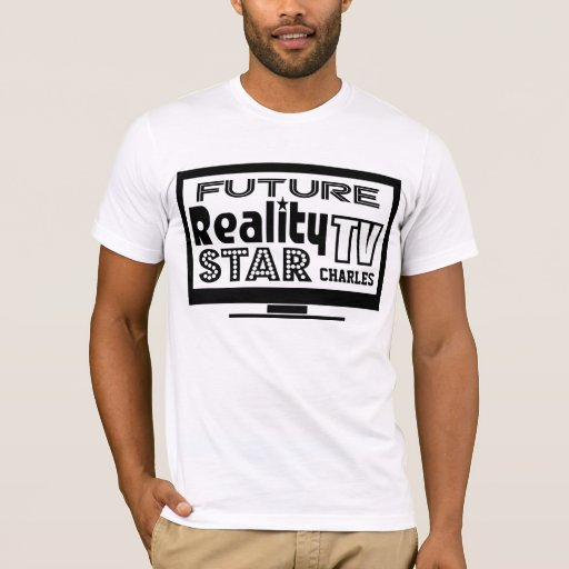 Personalized Reality TV Star T-Shirt