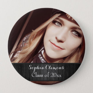 Personalized Rustic Black Wood Photo Grad Year Pinback Button