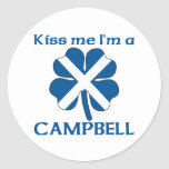 Personalized Scottish Kiss Me I'm Campbell Classic Round Sticker