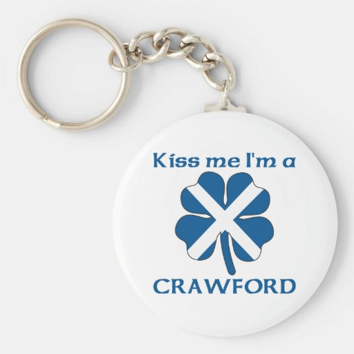 Personalized Scottish Kiss Me I'm Crawford Keychains